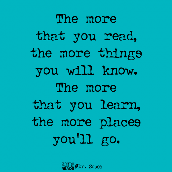 the more that you read #DrSeuss #quote | gimmesomereads.com