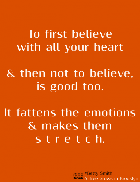 first believe #BettySmith #quote   gimmesomereads.com