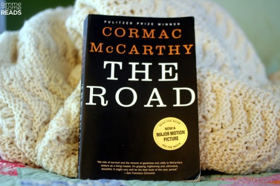 The Road by Cormac McCarthy   Gimme Some Reads