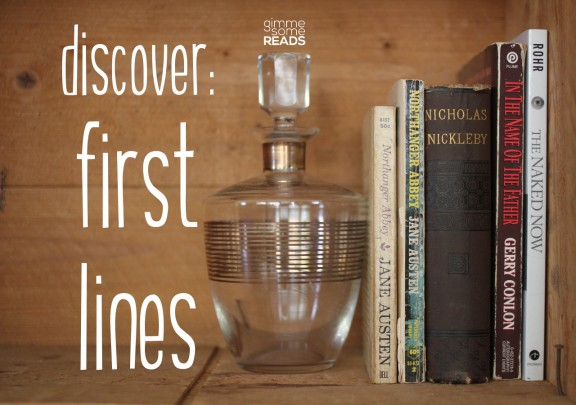Discover First Lines #7 (N)   gimmesomereads.com