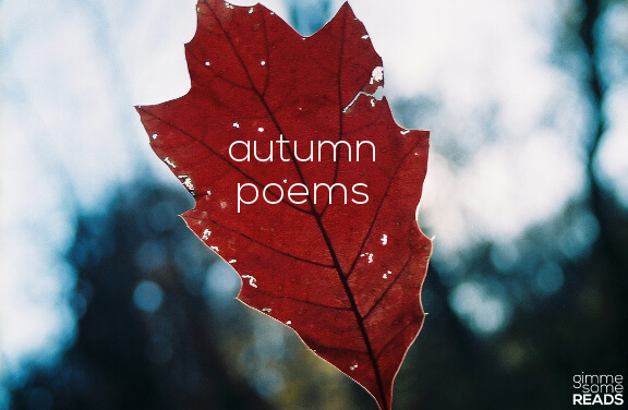 Three Autumn Poems | gimmesomereads.com