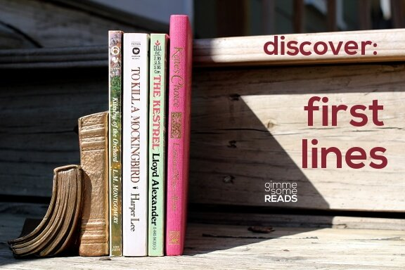 Discover First Lines #10 | gimmesomereads.com