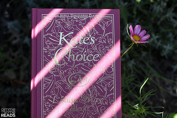 Kate's Choice by Louisa May Alcott | gimmesomreads.com