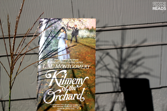 Kilmeny of the Orchard by L.M. Montgomery | gimmesomreads.com