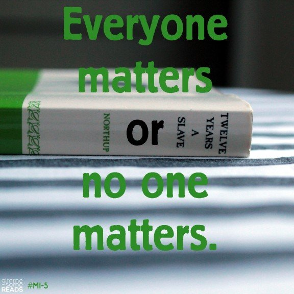 Everyone matters | gimmesomereads.com #quote #MI5