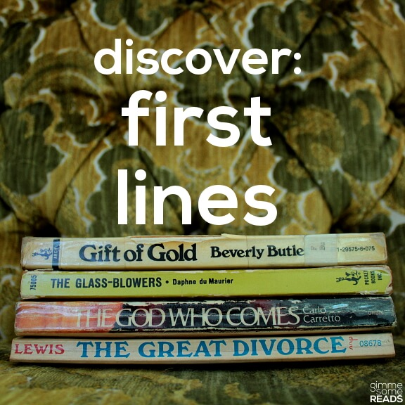Discover: First Lines #14 | gimmesomereads.com