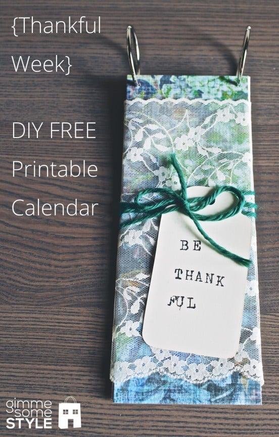 {Thankful Week} DIY {FREE} Printable Daily Calendar | gimmesomestyleblog.com