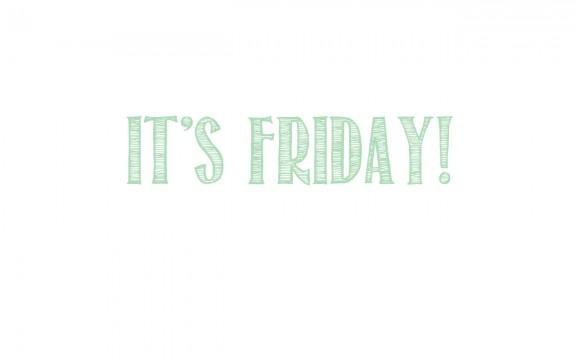 It's friday! | www.gimmesomestyleblog.com #friday #quotes