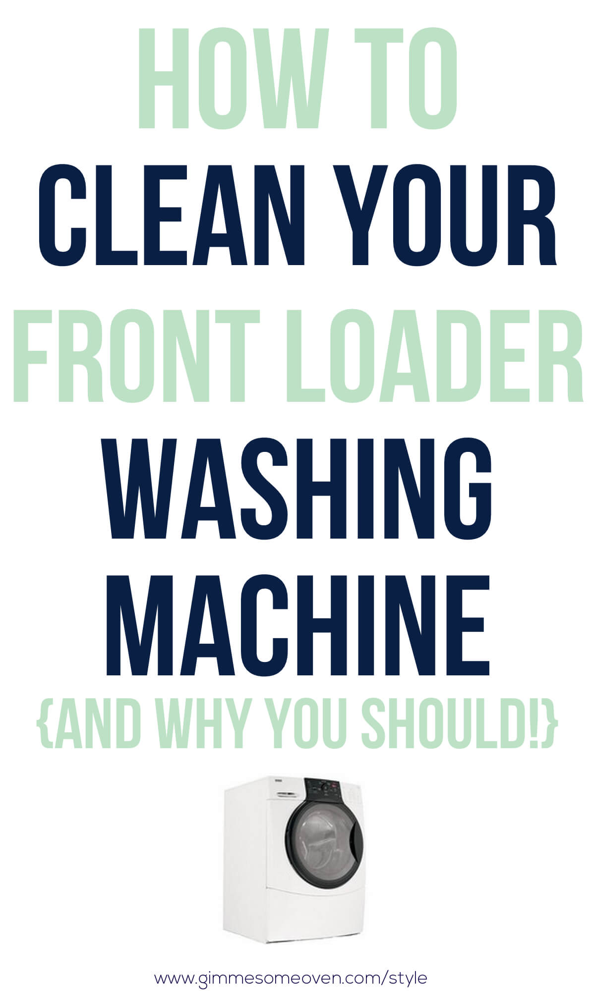 How To Clean Your Front Loader Washing Machine Gimme