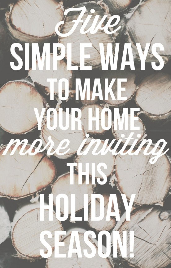 Five simple ways to make your home more inviting this holiday season!   www.gimmesomeoven.com/style #christmas #hosting #party #glade